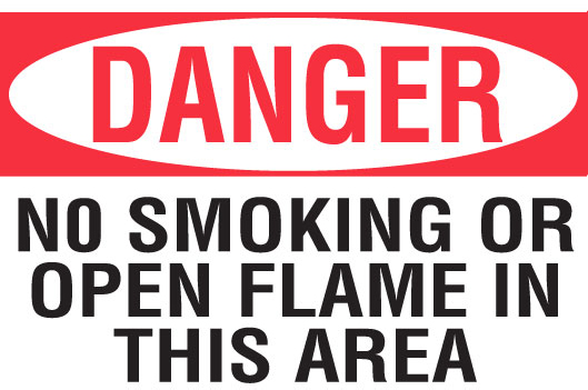 No Smoking or Open Flame In This Area