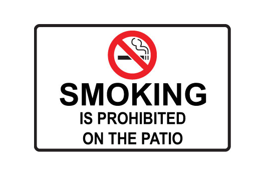 Smoking Is Prohibited On The Patio