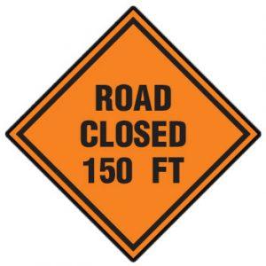 Road Closed 150 Ft