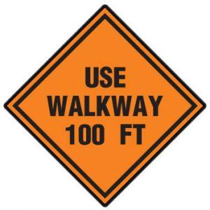 Use walkway 100ft