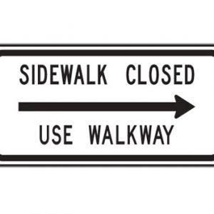 Sidewalk Closed Use Walkway